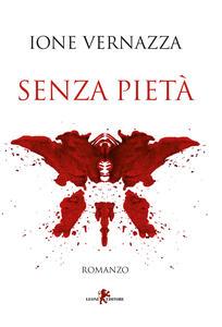 Senza pietà - Ione Vernazza - copertina