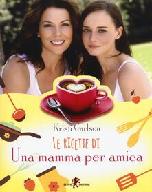 Camfeed.it Le ricette di «Una mamma per amica» Image
