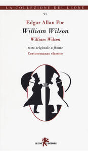 William Wilson. Testo inglese a fronte