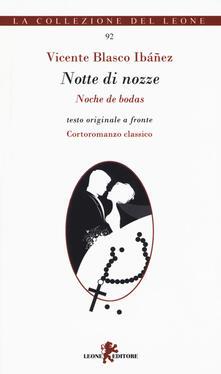 Notte di nozze. Testo spagnolo a fronte - Vicente Blasco Ibañez - copertina
