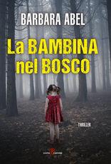 Libro La bambina nel bosco Barbara Abel