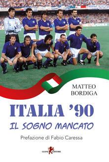 Camfeed.it Italia '90. Il sogno mancato Image