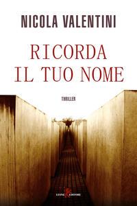 Ricorda il tuo nome - Nicola Valentini - copertina