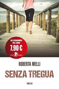 Senza tregua - Melli Roberta - wuz.it