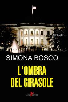 L' ombra del girasole - Simona Bosco - copertina