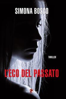 L' eco del passato - Simona Bosco - copertina