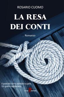 La resa dei conti - Rosario Cuomo - ebook