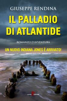 Il palladio di Atlantide - Giuseppe Rendina - ebook