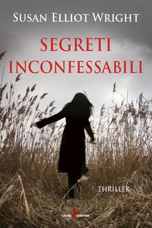 Segreti inconfessabili - Lucia Contaldi,Susan Elliot Wright - ebook