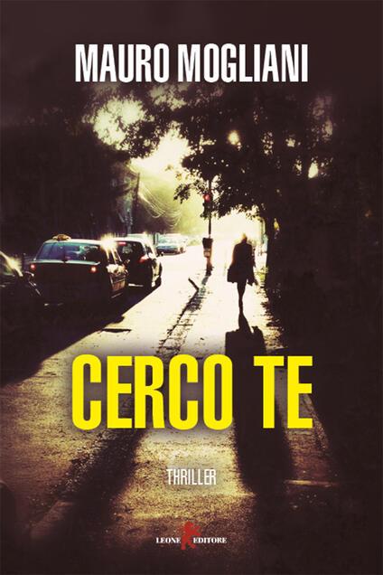 Cerco te - Mauro Mogliani - ebook