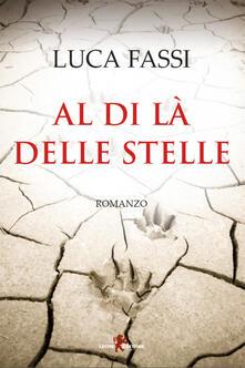 Al di la delle stelle - Luca Fassi - ebook