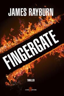 Fingergate - James Rayburn,Giada Fattoretto - ebook