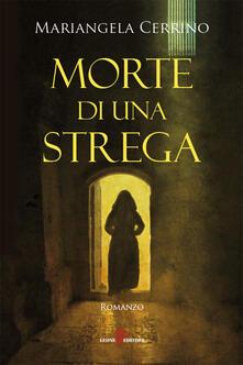 Morte di una strega - Mariangela Cerrino - ebook