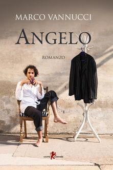 Angelo - Marco Vannucci - ebook