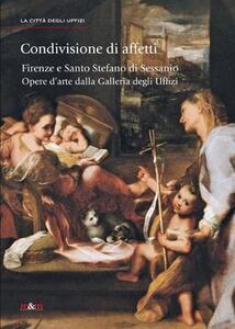 Condivisione di affetti. Firenze e Santo Stefano di Sessanio. Opere d'arte dalla Galleria degli Uffizi
