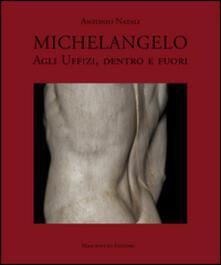 Premioquesti.it Michelangelo agli Uffizi, dentro e fuori Image
