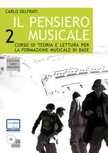 Voluntariadobaleares2014.es Il pensiero musicale. Con CD-ROM. Vol. 2 Image
