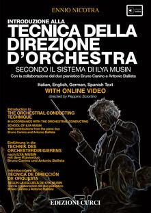Introduzione alla tecnica della direzione d'orchestra secondo la scuola di Ilya Musin. Con DVD