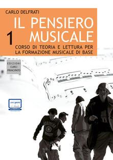 Il pensiero musicale. Con CD Audio. Vol. 1.pdf