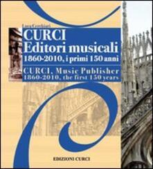 Filmarelalterita.it Curci Editori Musicali 1860-2010, i primi 150 anni Image