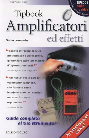 Tipbook. Amplificatori ed effetti. Guida completa