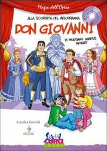 Squillogame.it Don Giovanni di Wolfgang Amadeus Mozart. Con CD Audio Image
