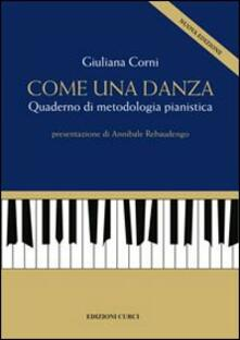 Premioquesti.it Come una danza. Quaderno di metodologia pianistica Image