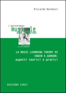 La Music Learning Theory di Edwin E. Gordon: aspetti teorici e pratici.pdf