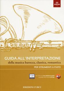 Voluntariadobaleares2014.es Guida all'interpretazione della musica barocca, classica, romantica. Per strumenti a fiato Image