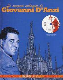 Radiosenisenews.it Le canzoni milanesi. Con CD-Audio Image