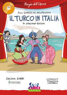 Writersfactory.it Il turco in Italia di Gioachino Rossini. Con CD-Audio Image