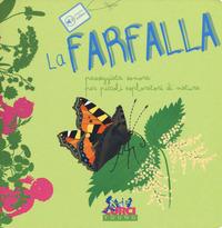 La La farfalla. Passeggiata sonora per piccoli esploratori di natura. Ediz. a colori - Cannata Maria - wuz.it