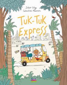 Rallydeicolliscaligeri.it Tuk-Tuk Express. Ediz. a colori Image