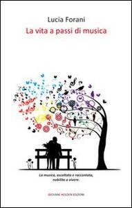 La vita a passi di musica