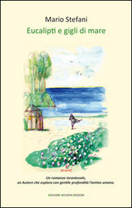 Eucalipti e gigli di mare