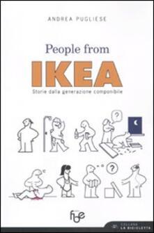 People from Ikea. Storie dalla generazione componibile - Andrea Pugliese - copertina