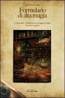 Fondazionesergioperlamusica.it Formulario di alta magia. Cerimoniale, fabbricazione di oggetti magici, pratiche magiche Image