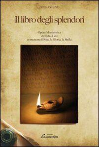 Il libro degli splendori