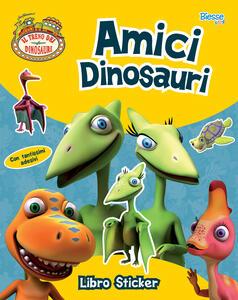 Amici dinosauri. Libro sticker