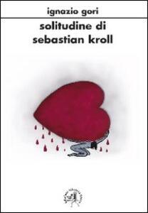 Solitudine di Sabastiano Kroll