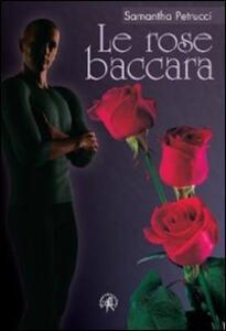 Le rose baccara