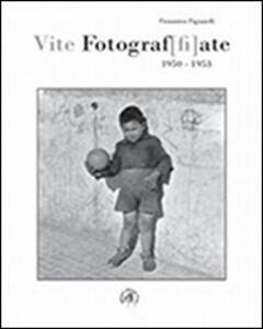 Vite fotograf[fi]ate. 1950-1953