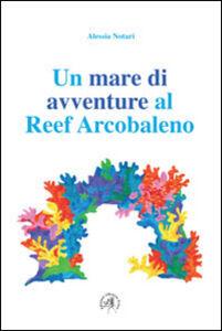 Un mare di avventure al reef arcobaleno