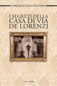 I segreti della casa di via De Lorenzi