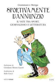 Camfeed.it Sportivamente D'Annunzio. Il vate tra sport, giornalismo e letteratura Image