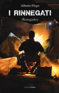 I rinnegati (renegates)