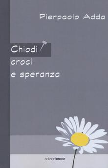 Mercatinidinataletorino.it Chiodi, croci e speranza Image