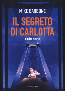 Amatigota.it Il segreto di Carlotta e altre storie Image