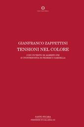 Gianfranco Zappettini. Tensioni nel colore. Ediz. italiana e inglese