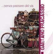 Gaetano Fracassio. Senza passare dal via